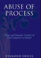 abuse of process book by Dessie Shiels